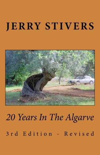 20 Years In The Algarve: 3rd Edition - Revised