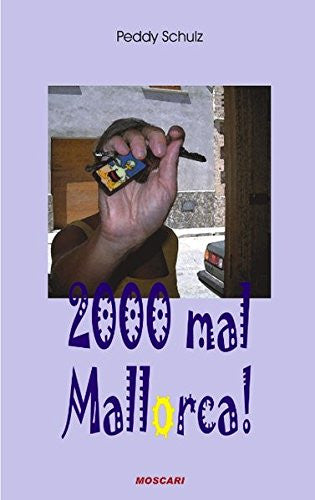 2000 mal Mallorca (German Edition)