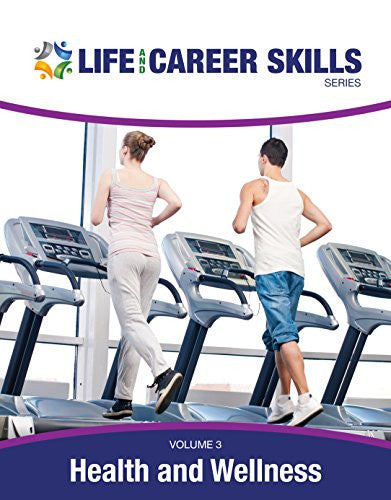 Life and Career Skills Series: Health & Wellness