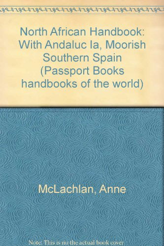 1995 North African Handbook: With Andalucia-Moorish Southern Spain