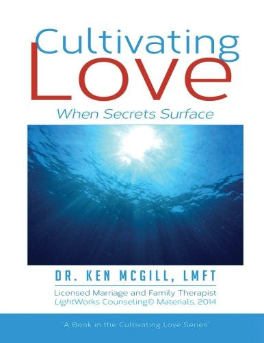 Cultivating Love: When Secrets Surface (Volume 4)
