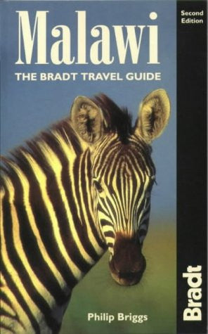 Malawi, 2nd: The Bradt Travel Guide