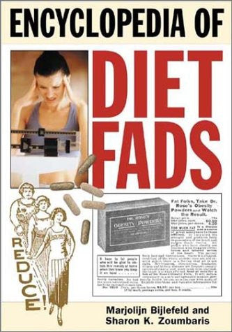 Encyclopedia of Diet Fads