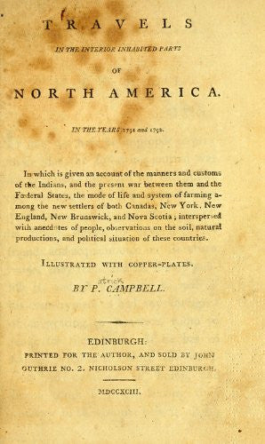 Travels in the Interior Inhabited Parts of North America: In the Years 1791 and 1792; In Which is Given an Account of the Manners and Customs of the Indians, and the Present War Between Them and the Fderal States, the Mode of Life and System of Farming Am