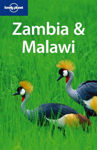 Lonely Planet Zambia & Malawi (Multi Country Travel Guide)