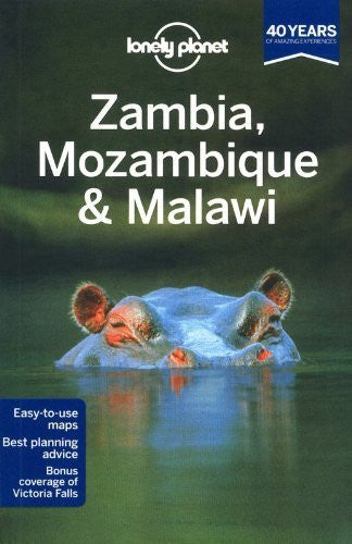 Lonely Planet Zambia, Mozambique & Malawi (Travel Guide) 2nd edition by Lonely Planet, Fitzpatrick, Mary, Grosberg, Michael, Holden, (2013) Paperback