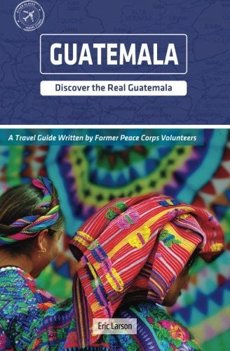 Guatemala (Other Places Travel Guide) by Eric Larson (2015-04-13)