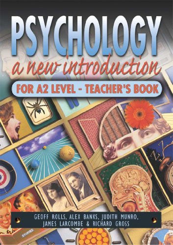 Psychology Teacher's Book: A New Introduction for A2 Level