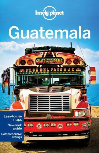 Lonely Planet Guatemala (Travel Guide) 5th edition by Lonely Planet, Vidgen, Lucas, Schechter, Daniel C (2013) Paperback