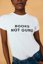 BOOKS NOT GUNS