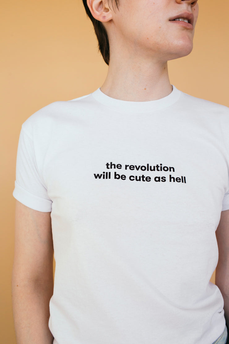 THE REVOLUTION WILL BE CUTE AS HELL