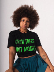 GROW TREES NOT ARMIES | BLACK