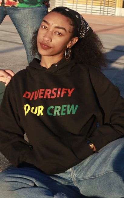 DIVERSIFY YOUR CREW - HOODIES
