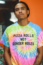 PIZZA ROLLS NOT GENDER ROLES | TIE DYE