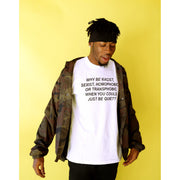 WHY BE RACIST WHEN YOU COULD JUST BE QUIET | Frank Ocean Panorama Shirt