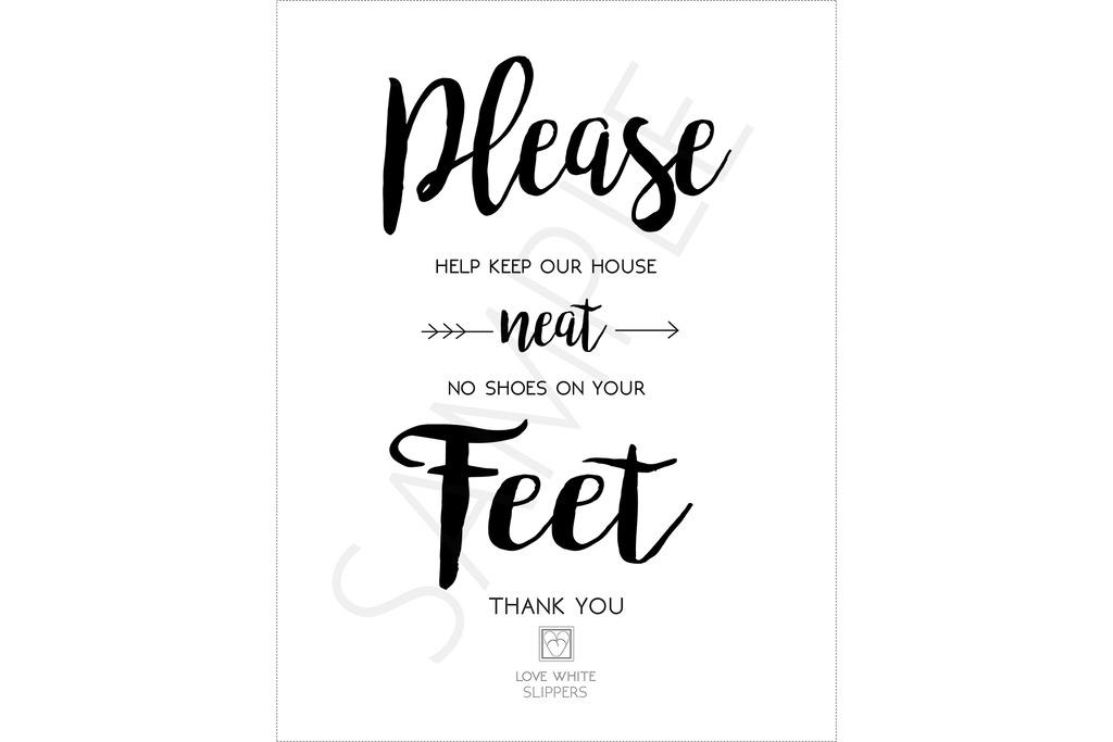 Please Help Keep Our House Neat