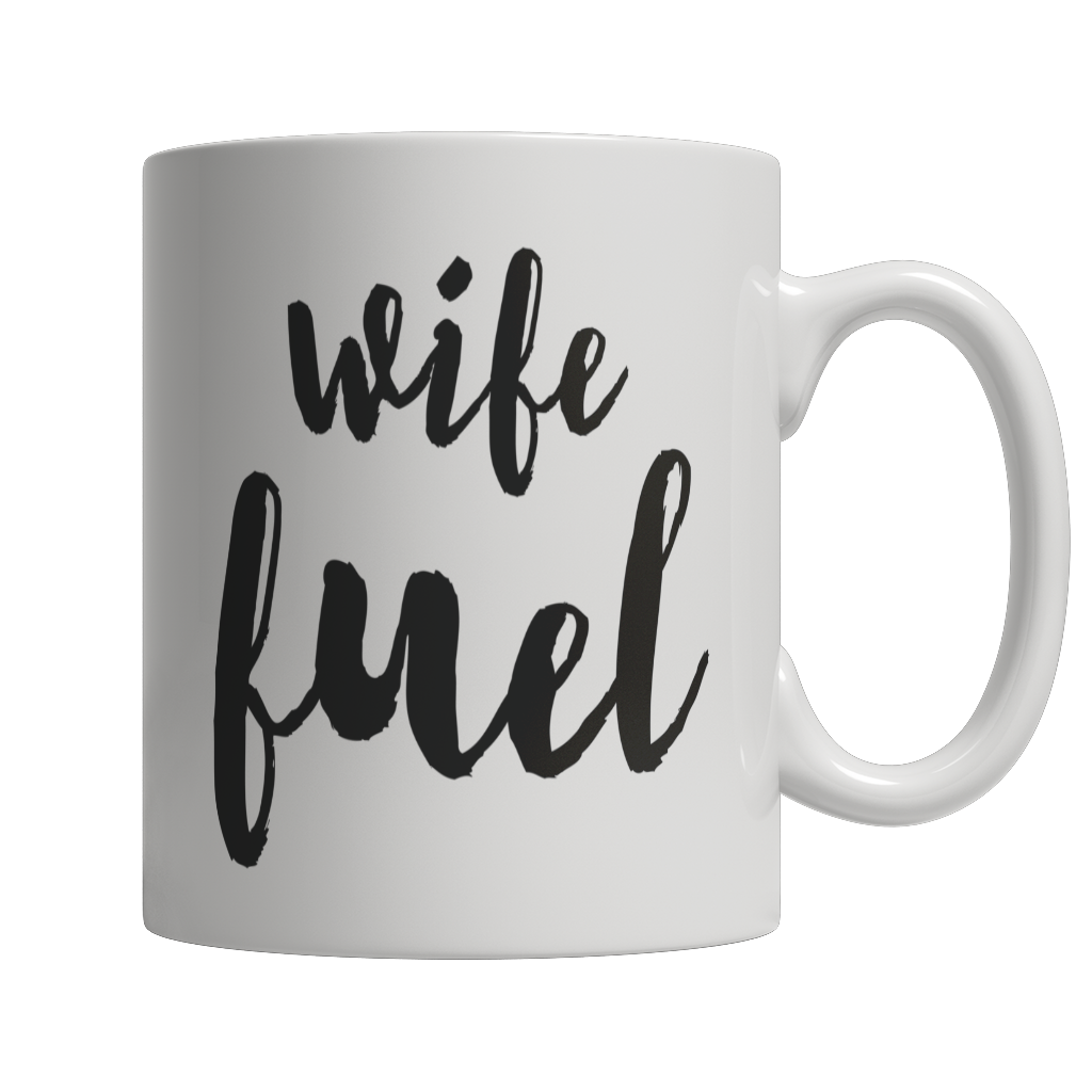 Coffee Mug - Limited Edition - Wife Fuel