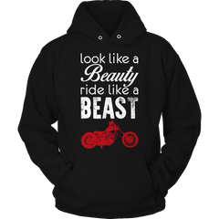 Shirt - Motorcycle - Look Like A Beauty Ride Like A Beast
