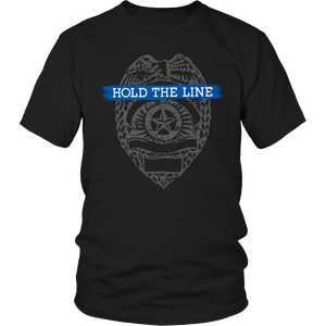 Shirt - Limited Edition - Hold The Line Police Badge