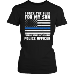Shirt - Limited Edition - Proud Father Of A Police Officer