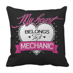 Pillow Case - Limited Edition - My Heart Belongs to A Mechanic