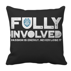 Pillow Case - Limited Edition - Fully Involved POLICE