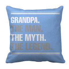 Pillow Case - Limited Edition - Grandpa the man the myth the legend