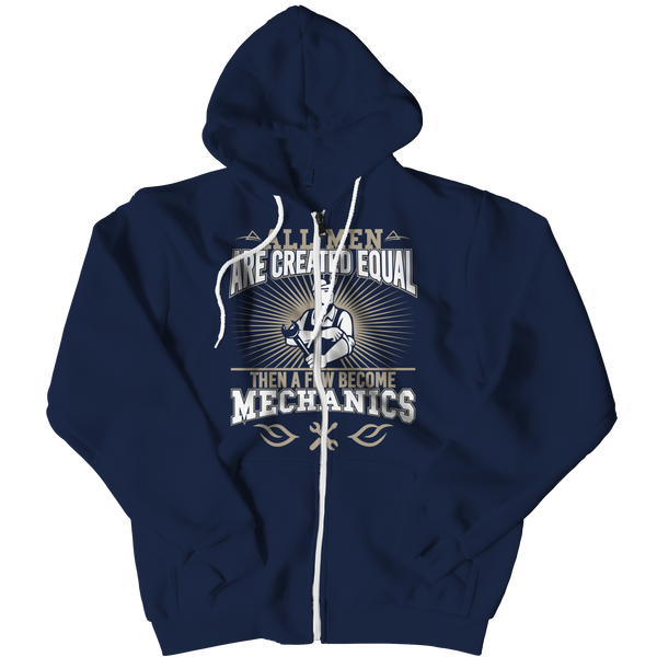 Hoodie - Limited Edition - All Men Are Created Equal Then A Few Become Mechanics