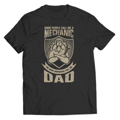 Shirt - Limited Edition - Some call me a Mechanic
