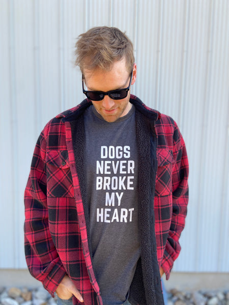 Dogs Never Broke My Heart T-Shirt
