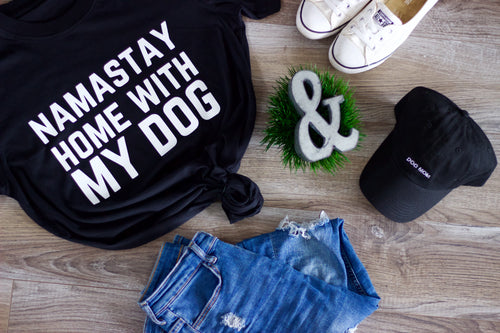 Namastay Home With My Dog T-Shirt