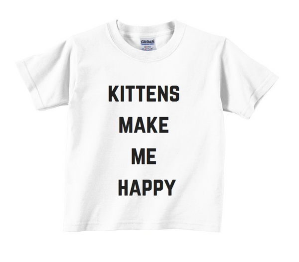 Kittens Make Me Happy Kids T-Shirt