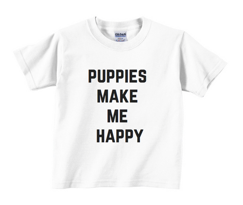 d104cf806e98 Puppies Make Me Happy Kids T-Shirt