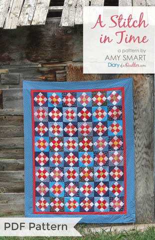 A Stitch in Time Quilt Pattern PDF VERSION