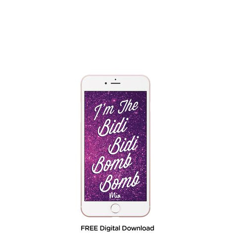 Latina Mobile background - I'm the bidi bidi bomb bomb