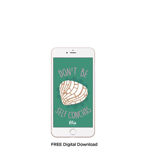 Latina Mobile background - Don't be self conchas