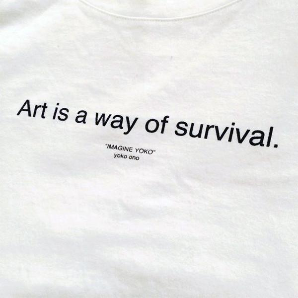 """Art is a way of survival"" Letter T-shirt,artistic bae review, artisticbae reviews, artistic bae reviews, artsy clothing  - Artistic Bae"