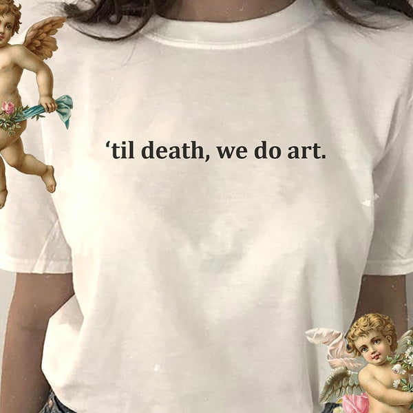 """Til Death We Do Art"" T-Shirts,artistic bae review, artisticbae reviews, artistic bae reviews, artsy clothing  - Artistic Bae"