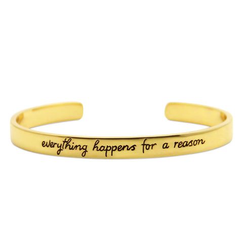 gold cuff bracelet, everything happens for a reason, jenny present®