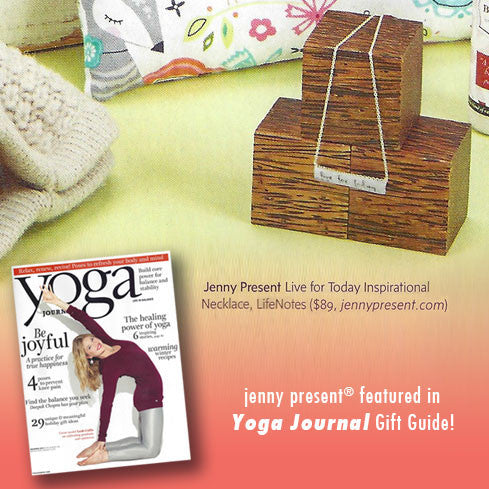 'live for today' LifeNotes® necklace by jenny present® as seen in Yoga Journal Holiday Gift Guide
