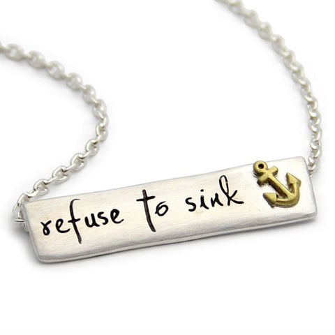 refuse to sink necklace, inspirational message jewelry, LifeNotes®, jenny present®