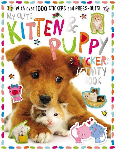 Make Believe My Cute Kitten and Puppy Sticker Activity Book