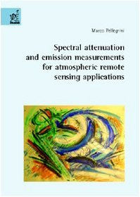 Spectral attenuation and emission measurements for atmospheric remote sensing applications
