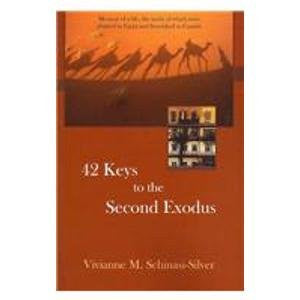 42 Keys to the Second Exodus: Memoir of a Life, the Seeds of Which Were Planted in Egypt and Flourished in Canada