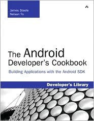 The Android Developer's Cookbook 1st (first) edition Text Only