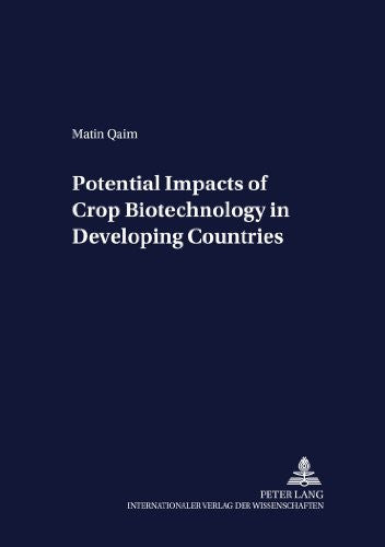 Potential Impacts of Crop Biotechnology in Developing Countries (Development Economics and Policy)