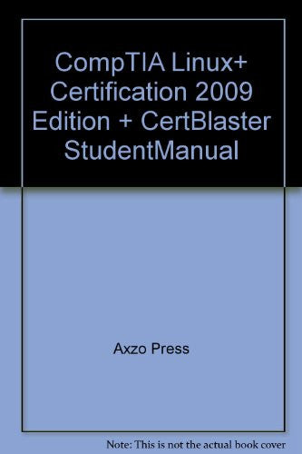 CompTIA Linux+ 2009: Certification: CertBlaster Student Manual