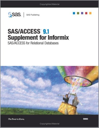 SAS/ACCESS 9.1 Supplement for Informix SAS/ACCESS for Relational Databases