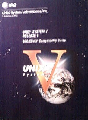 Unix System V, Release 4: Bsd/Xenix Compatibility Guide