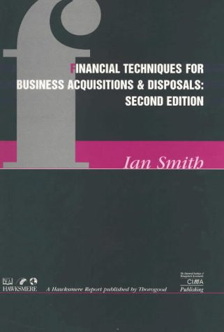 Financial Techniques for Business Acquisitions and Disposals (Hawksmere Report)